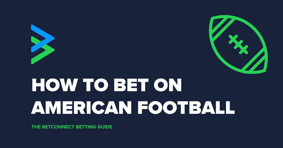 how to bet on american football
